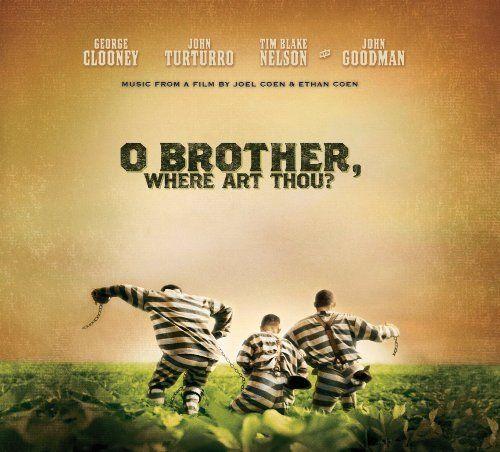 O Brother  Where Art Thou?: http://www.amazon.com/O-Brother-Where-Art-Thou/dp/B00004XQ83/?tag=cheap136203-20