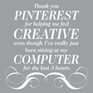 Pinterest Addiction: Truths Hurts, True Facts, Quote, So True, Funny Stuff, Humor, Book Jackets, True Stories,  Dust Wrappers