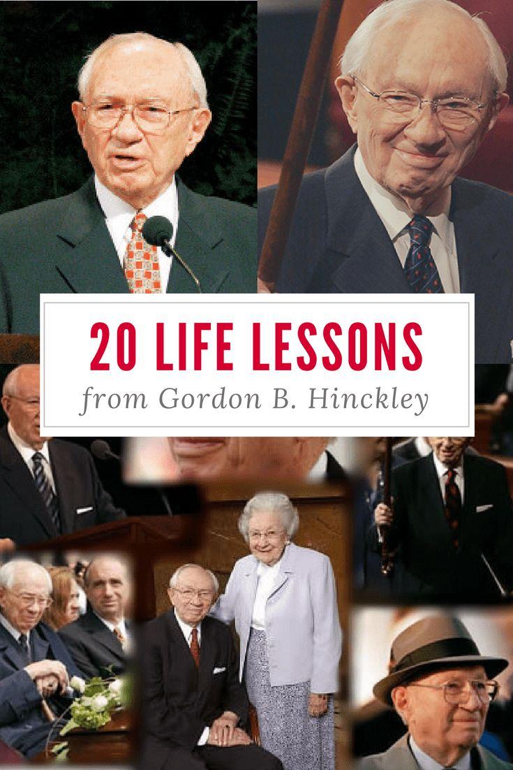 20 life lessons from Gordon B. Hinckley