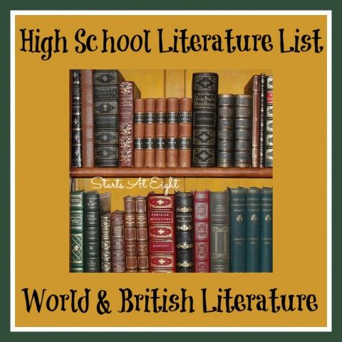 High School Literature List ~ World (including British) Literature - StartsAtEight