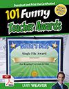 "Looking for ""Funny Teacher Awards""?  101 Funny Certificates for Teachers, Faculty and Staff  From comedian Larry Weaver, th..."