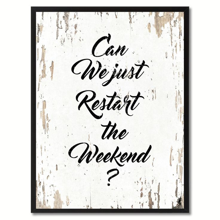 Can We Just Restart The Weekend Saying Black Framed Canvas