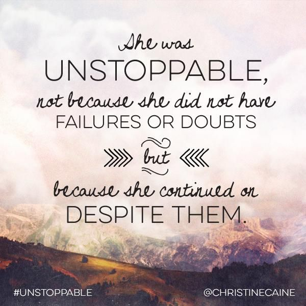 From Christine Caine #Unstoppable