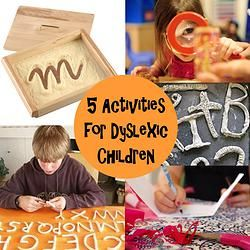 5 Activities for Children with Dyslexia                              …