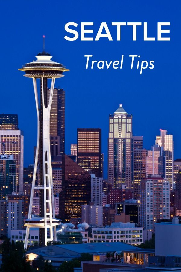 Insider Travel Tips - Things to see and do in Seattle, Washington