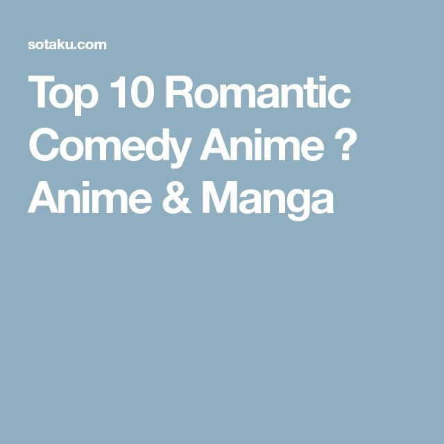 Top 10 Romantic Comedy Anime ⋆ Anime & Manga