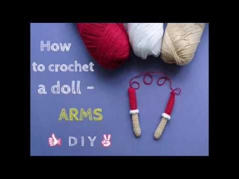 How to crochet a doll - ARMS TUTORIAL - Cherry Doll