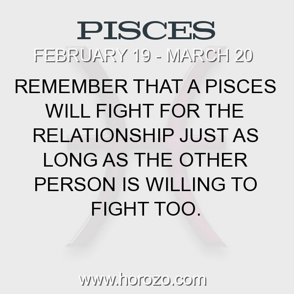 Fact about Pisces: Remember that a Pisces will fight for the relationship... #pisces, #piscesfact, #zodiac. Pisces, Join To Our Site https://www.horozo.com You will find there Tarot Reading, Personality Test, Horoscope, Zodiac Facts And More. You can also chat with other members and play questions game. Try Now!