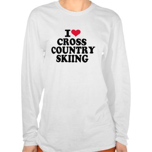 I love Cross Country Skiing Tee Shirt #I #love #Cross #Country #Skiing #winter #sports #mountains #snow #heart $31.95