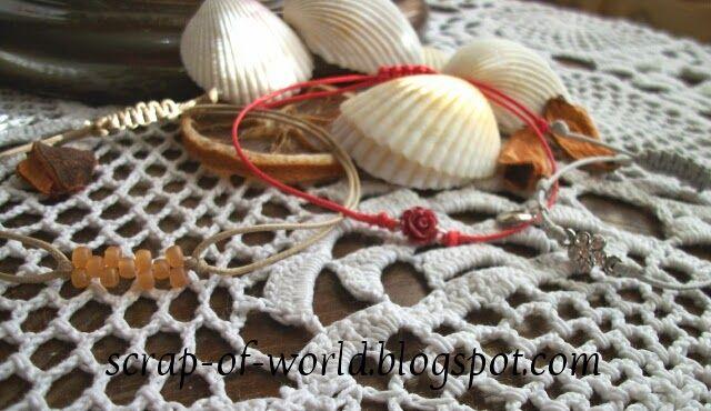 http://scrap-of-world.blogspot.com/2014/07/bizuteria-cz-1-bransoletki-sznurkowe.html