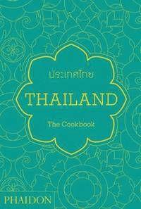 Thailand: The Cookbook (inbunden)