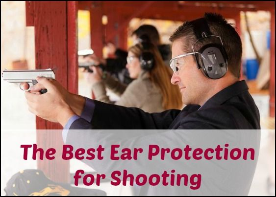 Best ear protection for shooting options