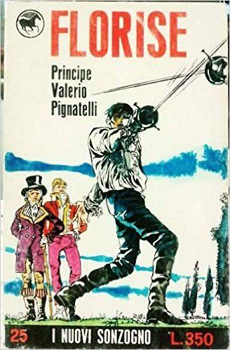 Amazon.it: Florise - PRINCIPE VALERIO PIGNATELLI - Libri