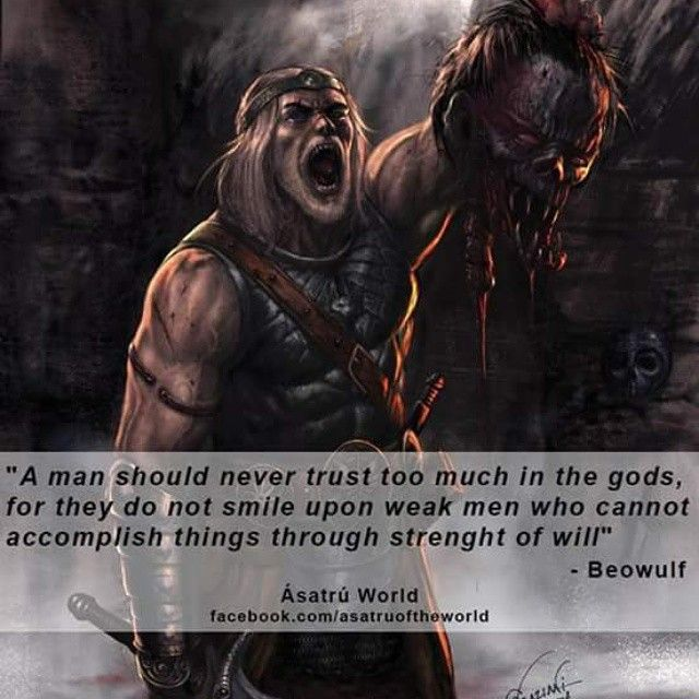 This quote depicts Beowulf's will to prevail over his enemies in battle, also it means that you don't get rewarded for being a weak soldier.