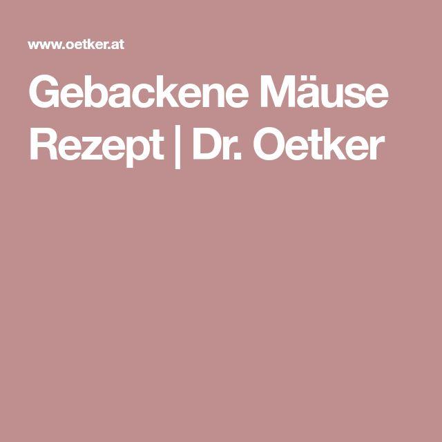 Gebackene Mäuse Rezept | Dr. Oetker