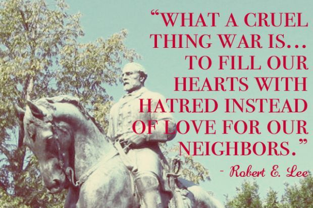 quotes about war: General Robert E. Lee
