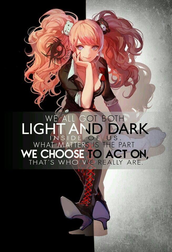 Todos tenemos una parte clara y oscura en nuestro interior, qué parte elegiremos para actuar dependerá de quién verdaderamente somos.