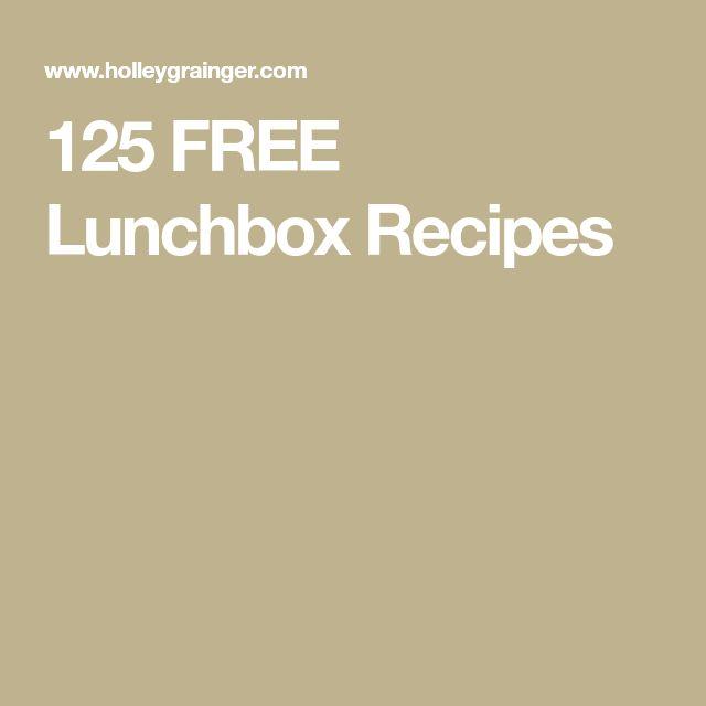 125 FREE Lunchbox Recipes