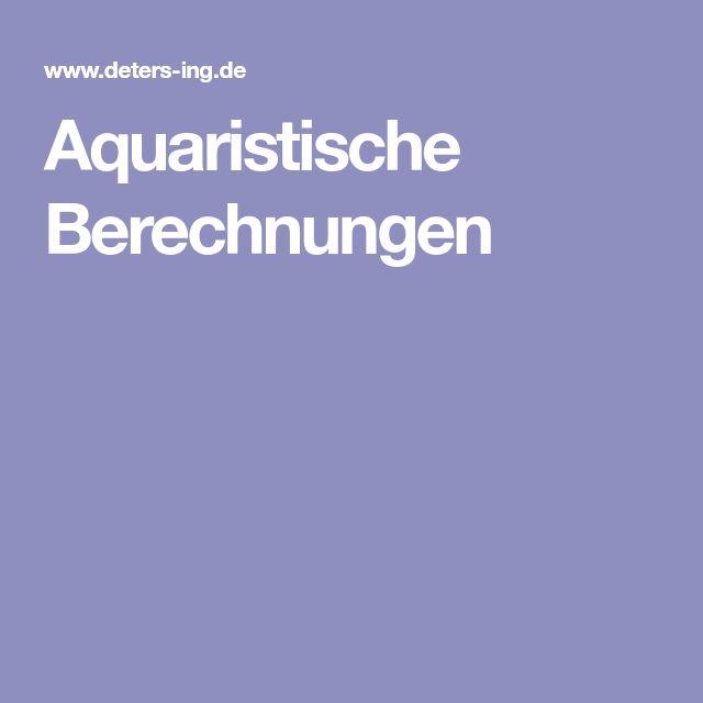 Aquaristische Berechnungen