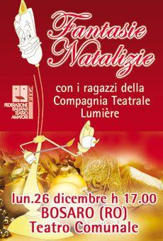 Fantasie natalizie - Compagnia Teatrale Lumière. Tutti i tuoi eventi su ViaVaiNet, il portale degli eventi più consultato per il tempo libero nella provincia di Rovigo e nella Bassa Padovana