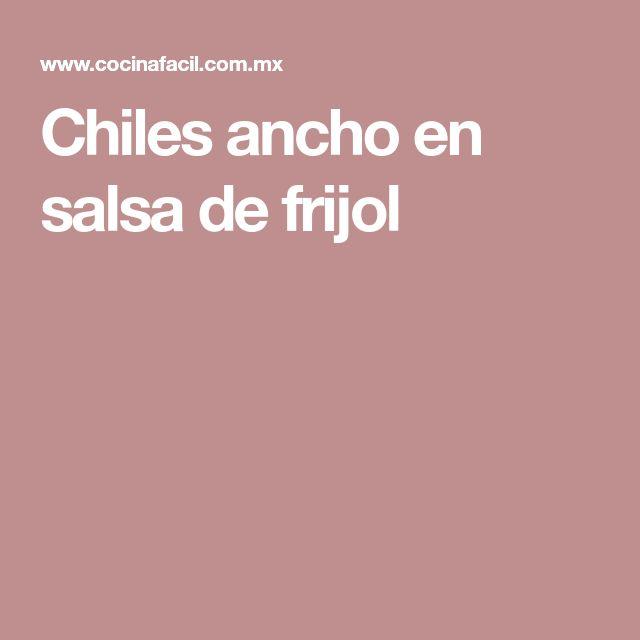 Chiles ancho en salsa de frijol