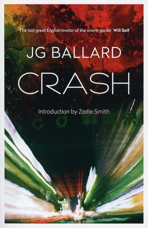 J.G. Ballard, Crash, published by Fourth Estate, London, paperback, 2014. Cover: Stanley Donwood. FOR INFORMATION ABOUT THE COVERS OF CRASH, SEE THE ESSAY AT: http://www.ballardian.com/collapsing-bulkheads-the-covers-of-crash