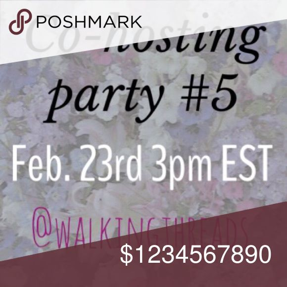 Co-hosting FEB. 23rd 3pm est Get ready for a great party on 2/23/17 3pm est/ 12pm pst. *****You MUST have a Posh compliant closet to be considered for a HOST PICK! If you're unsure what's compliant, please ask. LOFT Tops