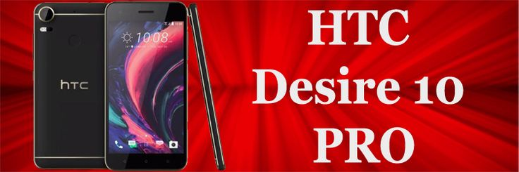 HTC has launched new Smartphone Desire 10 Pro. The Desire 10 Pro smartphone…