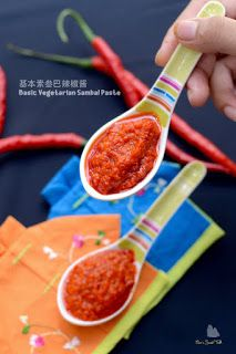 Coco's Sweet Tooth ......The Furry Bakers: 基本素叁巴辣椒酱 Basic Vegetarian Sambal Paste
