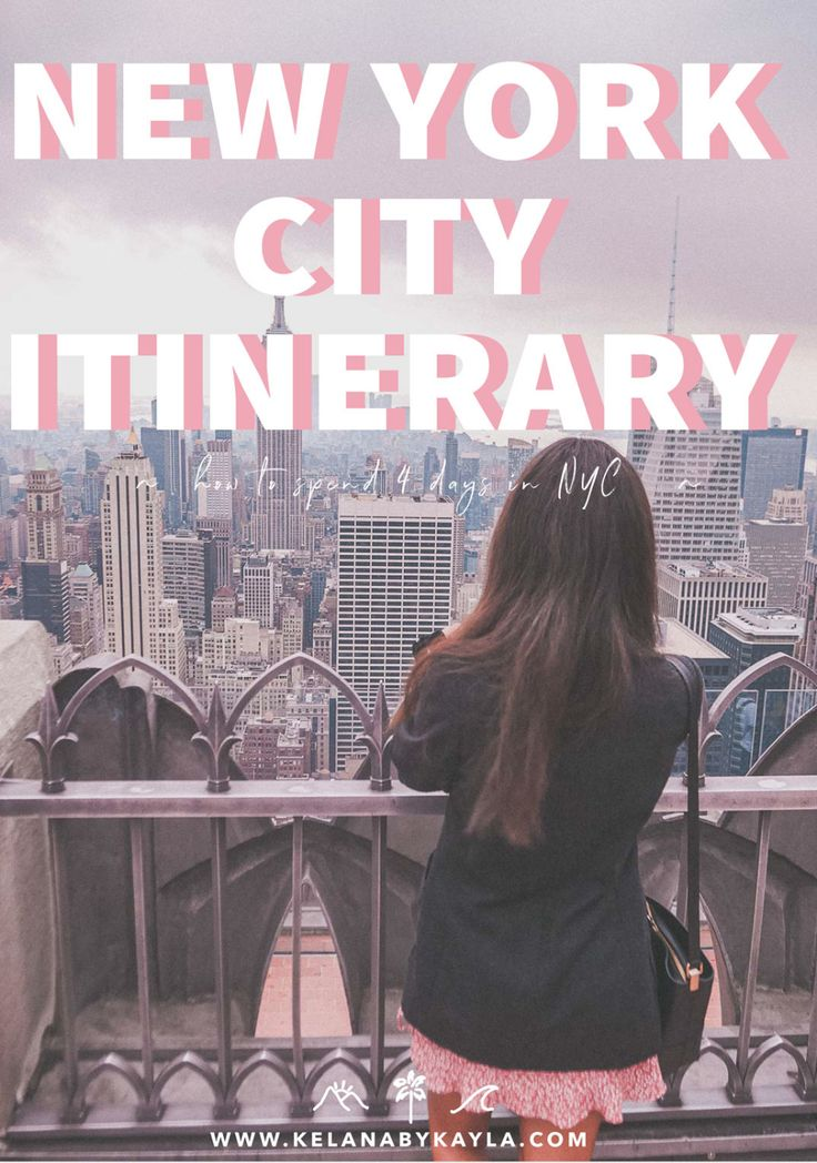 New York Itinerary for 4 days – Perfect Guide for your First Time to NYC!