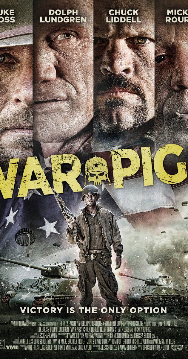 Directed by Ryan Little.  With Luke Goss, Dolph Lundgren, Chuck Liddell, Mickey Rourke. A rag tag unit of misfits known as the War Pigs must go behind enemy lines to exterminate Nazis by any means necessary.