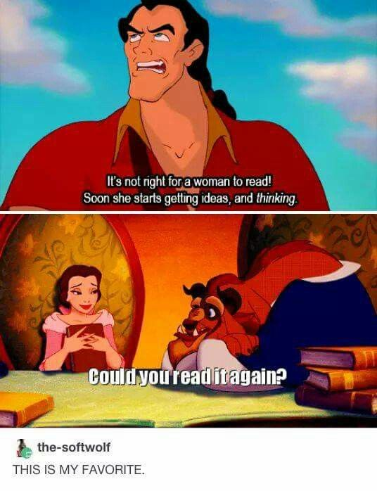 The difference between Gaston and the Beast when Belle is a bookworm xD ~Beauty and the Beast
