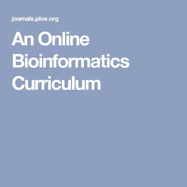 An Online Bioinformatics Curriculum