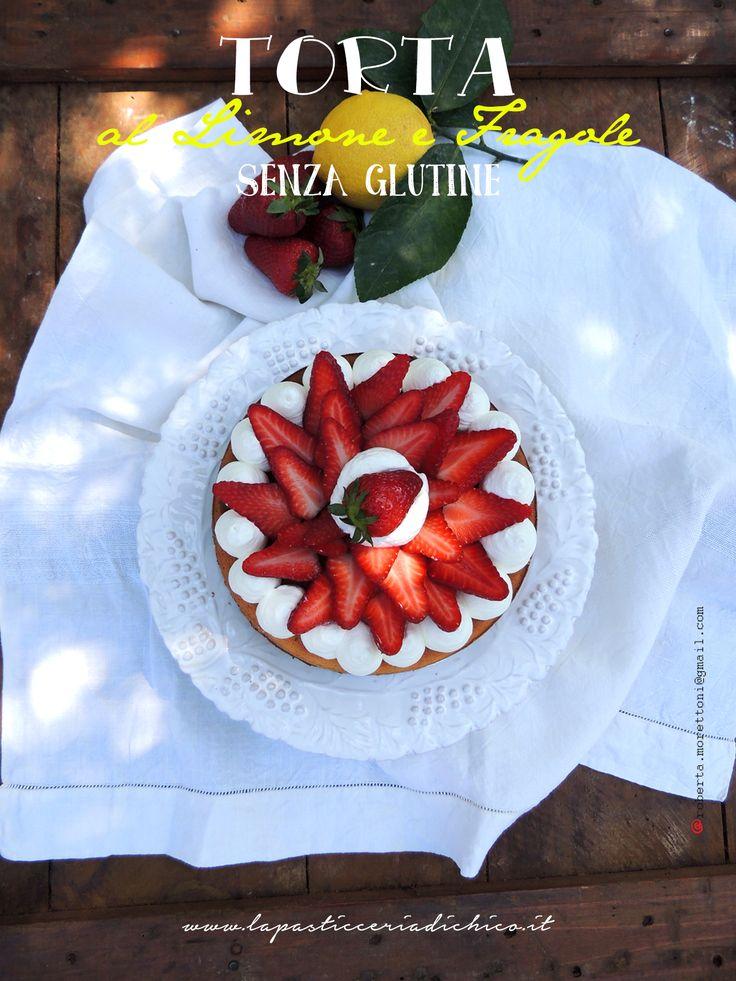 Lemon cake and strawberries  - TORTA AL LIMONE E FRAGOLE SENZA GLUTINE, soffice e leggera adatta anche ai celiaci, che non vogliono perdersi il piacere di gustare un dessert al profumo di limone. http://www.lapasticceriadichico.it/2015/04/torta-al-limone-e-fragole-senza-glutine.html #lemoncake #lemoncakeandstrawberries  #foodstrawberries