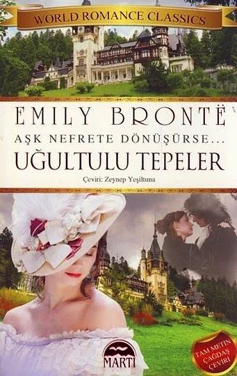"""Uğultulu Tepeler"", (1847) Emily Brontë"