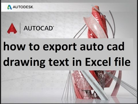 how to export auto cad drawing text in Excel file