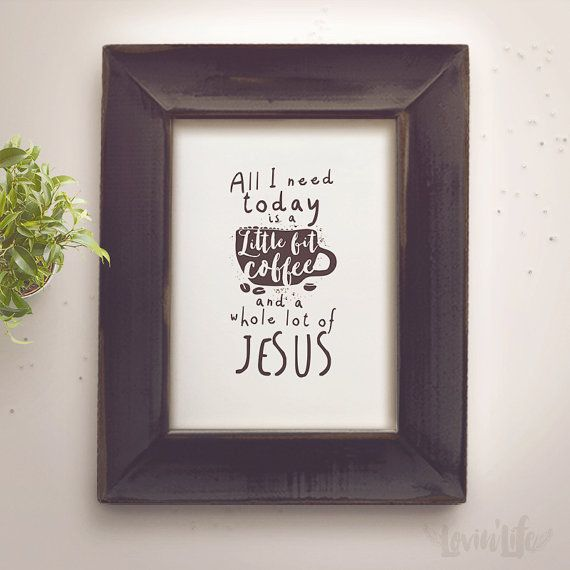 All I need Today...  Quotes Print Wall Decor Inspirational Art digital printable Inspirational Quote poster 8x10 5X7 Instant Download