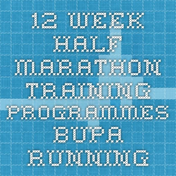 12 week half marathon - Training programmes - Bupa Running