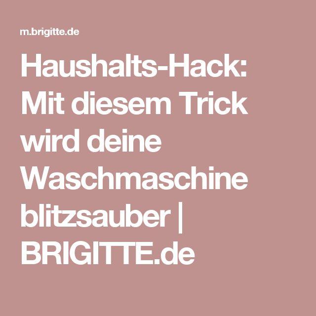 Haushalts-Hack: Mit diesem Trick wird deine Waschmaschine blitzsauber | BRIGITTE.de