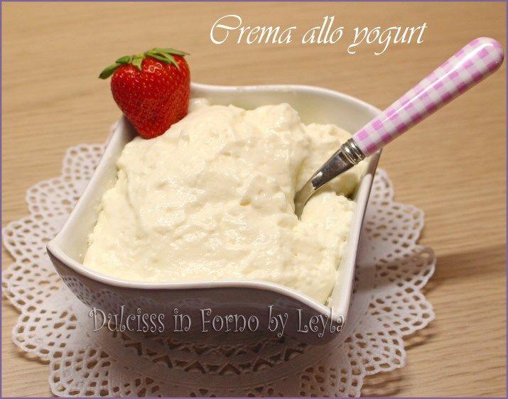 crema allo yogurt farcia allo yogurt crema per farcire crema per cheesecake crema veloce crema buona crema con panna crema con yogurt crema di farcitura allo yogurt ricetta crema allo yogurt ricetta semplice ricetta facile ricetta economica ricetta base allo yogurt crema facile creme per farcire le torte crema allo yogurt per torte creme dulcisss in forno by Leyla creme Leyla