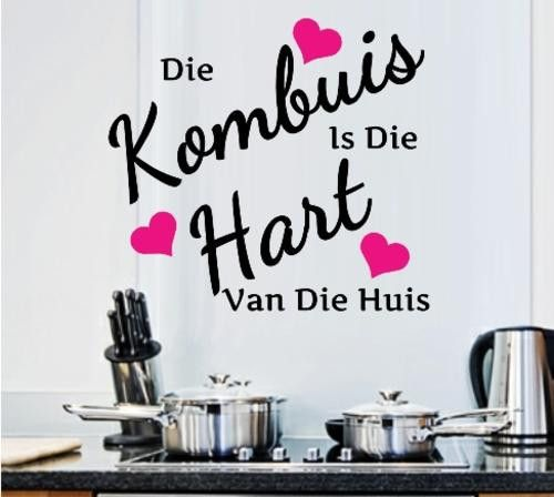 VINYL DECAL KOMBUIS HART INSPIRATIONAL QUOTE (AFRIKAANS) WALL ART STICKER