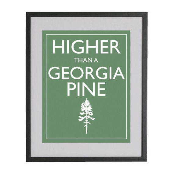 higher than a GA pine