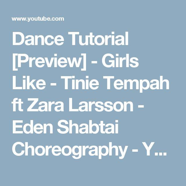 Dance Tutorial [Preview] - Girls Like - Tinie Tempah ft Zara Larsson - Eden Shabtai Choreography - YouTube