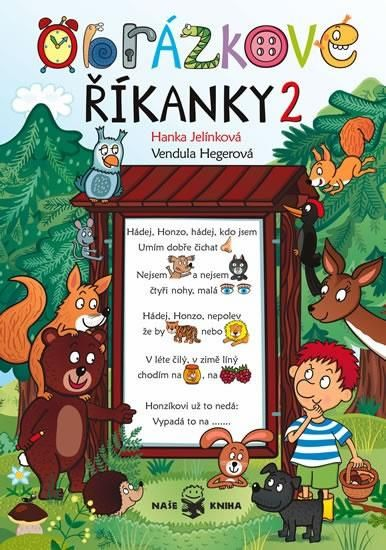 Obrázkové říkanky 2 - Hanka Jelínková; Hegerová Vendula | Knihy.ABZ.cz
