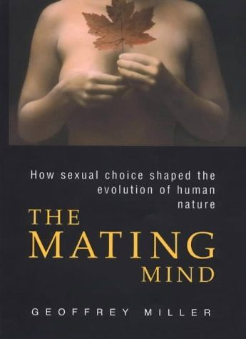 The mating mind (2000) by Geoffrey Miller who has acknowledged the importance of mate selection in the development of humans' cooperative, moral nature.