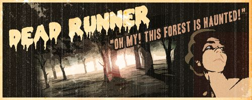 #dead #runner #horror #woods #spooks