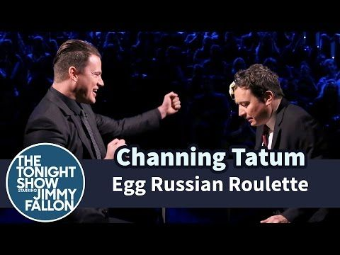 The Tonight Show Starring Jimmy Fallon: Egg Russian Roulette with Channing Tatum