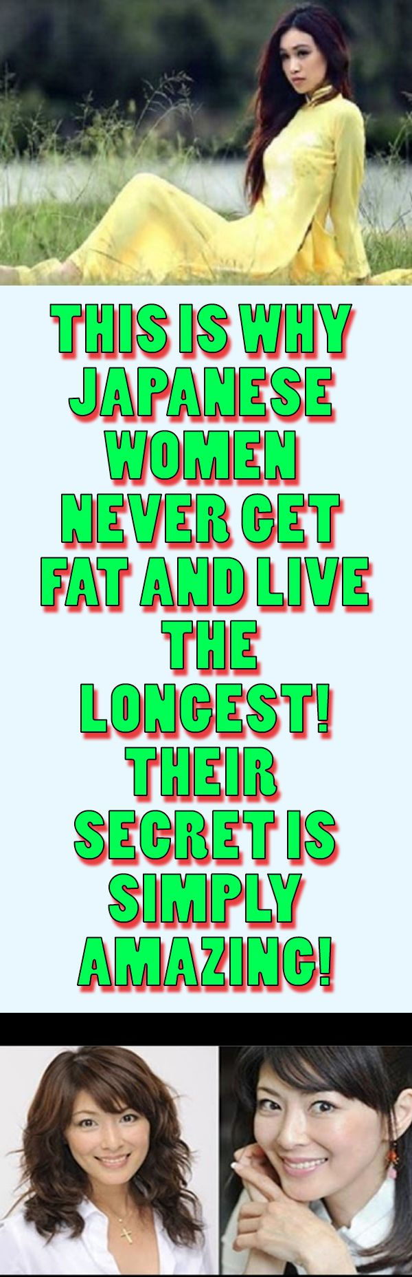 This Is Why Japanese Women Never Get Fat And Live The Longest! Their Secret Is Simply Amazing!