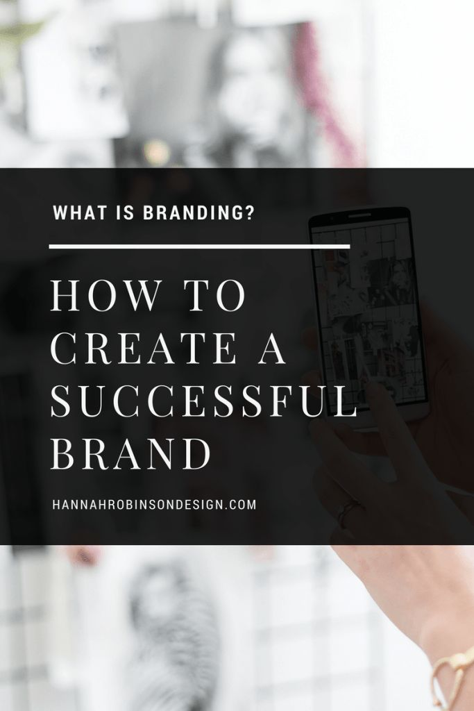 What is Branding & How to Create a Successful Brand - Hannah Robinson Design