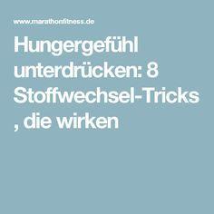 Hungergefühl unterdrücken: 8 Stoffwechsel-Tricks, die wirken